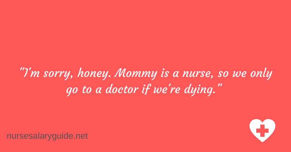 mommy is a nurse
