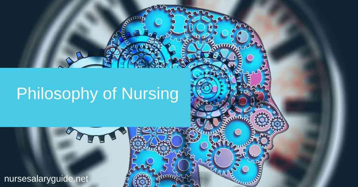 the philosophy of nursing