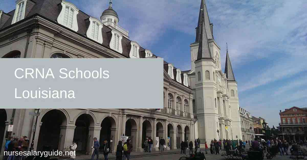crna schools in louisiana
